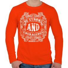 PRINTFASHION Légy erős és bátor - Férfi hosszú ujjú póló - Narancs