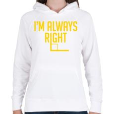 PRINTFASHION Mindig helyes - Női kapucnis pulóver - Fehér
