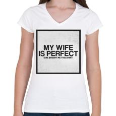 PRINTFASHION My wife - Női V-nyakú póló - Fehér