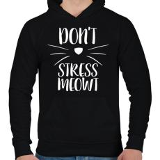 PRINTFASHION Ne idegeskedj miau - Férfi kapucnis pulóver - Fekete