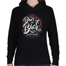 PRINTFASHION Ne nézz vissza - Női kapucnis pulóver - Fekete