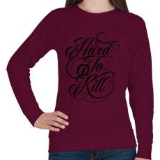 PRINTFASHION Nehéz megölni - Női pulóver - Bordó