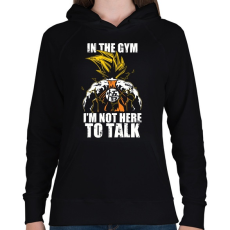 PRINTFASHION Nem beszélgetni jöttem! - Női kapucnis pulóver - Fekete