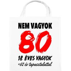 PRINTFASHION Nem vagyok 80! - Vászontáska - Fehér