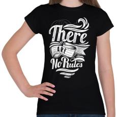 PRINTFASHION Nincsenek szabályok - Női póló - Fekete