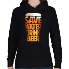 PRINTFASHION Óvd a vizet, igyál sört - Női kapucnis pulóver - Fekete