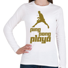 PRINTFASHION PingPongPlaya - Női hosszú ujjú póló - Fehér