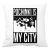 PRINTFASHION PUBG - Pochinki is my City - Párnahuzat, Díszpárnahuzat - Fehér