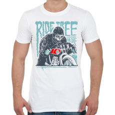 PRINTFASHION Ride Free - Férfi póló - Fehér