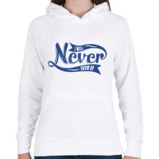 PRINTFASHION Soha nem növök fel - Női kapucnis pulóver - Fehér