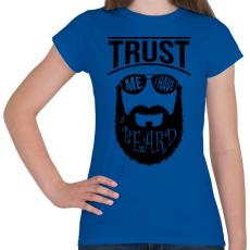 PRINTFASHION Szakállas vagyok - Női póló - Királykék