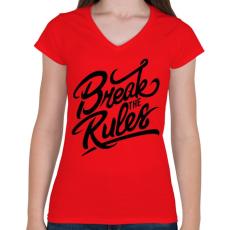 PRINTFASHION Szegd meg a szabályokat!  - Női V-nyakú póló - Piros