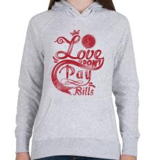 PRINTFASHION Szerelem számlára - Női kapucnis pulóver - Sport szürke
