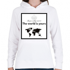 PRINTFASHION The world is yours.png - Női kapucnis pulóver - Fehér
