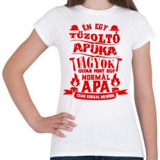 PRINTFASHION Tűzoltó Apuka - Női póló - Fehér