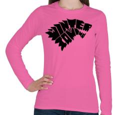 PRINTFASHION WINTER IS COMING - Női hosszú ujjú póló - Rózsaszín