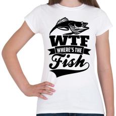 PRINTFASHION WTF horgász - Női póló - Fehér