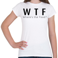 PRINTFASHION WTF? - Női póló - Fehér