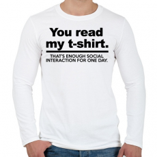 PRINTFASHION You read my T-shirt. - Férfi hosszú ujjú póló - Fehér