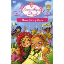 Prunella Bat HERCEGNŐ A PÁLYÁN - HERCEGNŐKÉPZŐ INTÉZET 3. gyermek- és ifjúsági könyv