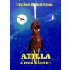 Püski Kiadó Atilla - A Hun üzenet