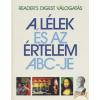 Reader's Digest A lélek és az értelem ABC-je