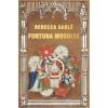 Rebecca Gablé FORTUNA MOSOLYA