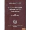 Református Sajtóosztály Az apostolok cselekedetei