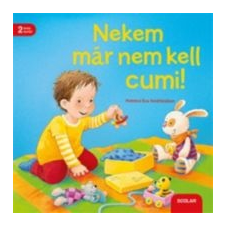 Regina Schwarz Nekem már nem kell cumi! gyermek- és ifjúsági könyv