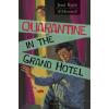 Rejtő Jenő REJTÕ JENÕ - QUARANTINE IN THE GRAND HOTEL (VESZTEGZÁR A GRAND HOTELBEN - ANGOL)