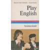 Rényiné Fehér Gabriella, Zentai Katalin - Play English