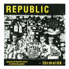 Republic Törmelék (CD) rock / pop