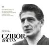 Rézbong Kiadó Bodnár Zalán - Szöllősi György: Czibor Zoltán