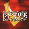 Ricardo Caliente ?– Panpipes Play Celine Dion