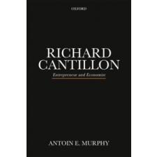 Richard Cantillon – Murphy,Antoin E. (Fellow Emeritus,Economics,Trinity College Dublin,University of Dublin) idegen nyelvű könyv