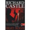 Richard Castle HEAT WAVE - HŐHULLÁM (FŰZÖTT)