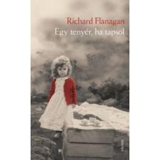 Richard Flanagan Egy tenyér, ha tapsol irodalom