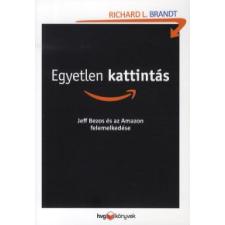 Richard L. Brandt EGYETLEN KATTINTÁS gazdaság, üzlet