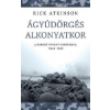 Rick Atkinson Ágyúdörgés alkonyatkor