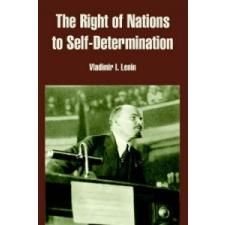 Right of Nations to Self-Determination – Vladimir Ilich Lenin idegen nyelvű könyv