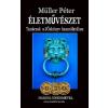 Rivaldafény Kiadó Müller Péter: Életművészet - Három jósérmével - Tanácsok a Jóskönyv használatához (Előrendelhető, várható megjelenés: 2015.10.15.)