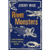 River Monsters – Jeremy Wade