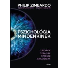 Robert Johnson - Vivian McCann - Philip Zimbardo Pszichológia mindenkinek 4. társadalom- és humántudomány