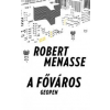 Robert Menasse A főváros