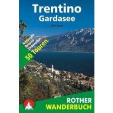 Rother Wanderbuch Rother Wanderbuch Trentino - Gardasee – Mark Zahel idegen nyelvű könyv