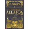 Rowling, J. K. J. K. Rowling: Legendás állatok és megfigyelésük - Az eredeti forgatókönyv