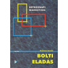 Rozványi Dávid BOLTI ELADÁS - HÉTKÖZNAPI MARKETING -