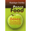 Ruediger Dahlke Peace Food