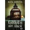Ruta Sepetys KALITKÁBA ZÁRT ÁLMOK