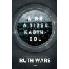Ruth Ware WARE, RUTH - A NÕ A TÍZES KABINBÓL